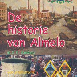De historie van Almelo (1) - Gerard Kokhuis - Boekwinkel Bij de Aa - Boekhandel Almelo