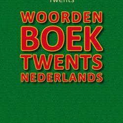 Woordenboek Twents Nederlands - Boekwinkel Bij de Aa - Boekhandel Almelo