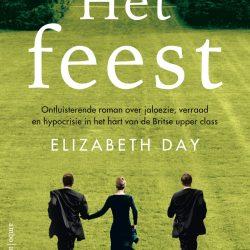 Elizabeth Day - Het feest - Boekhandel Almelo - Boekwinkel Bij de Aa