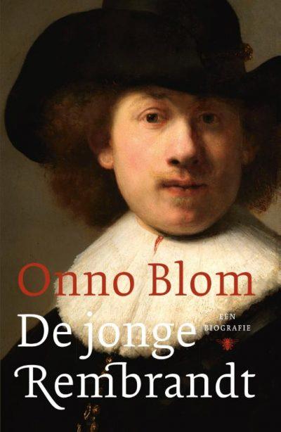 Onno Blom - De jonge Rembrandt - Boekwinkel Bij de Aa - Boekhandel Almelo