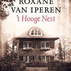 Roxane van Iperen - t Hooge Nest - Boekwinkel Bij de Aa - Boekhandel Almelo