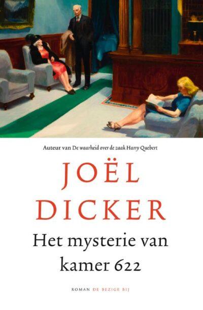 Het mysterie van kamer 622 - Joël Dicker - Boekwinkel Bij de Aa - Boekhandel Almelo
